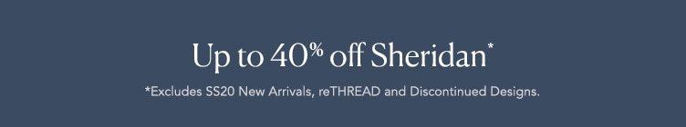 up to 40% Off Sheridan