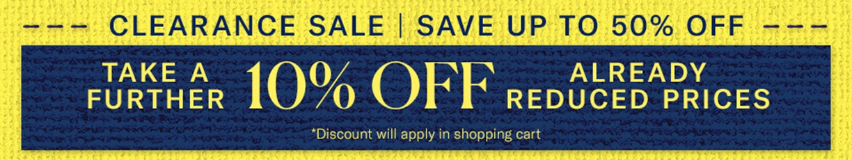 End of Season Sale - Take a Further 10% Off Already Reduced Items