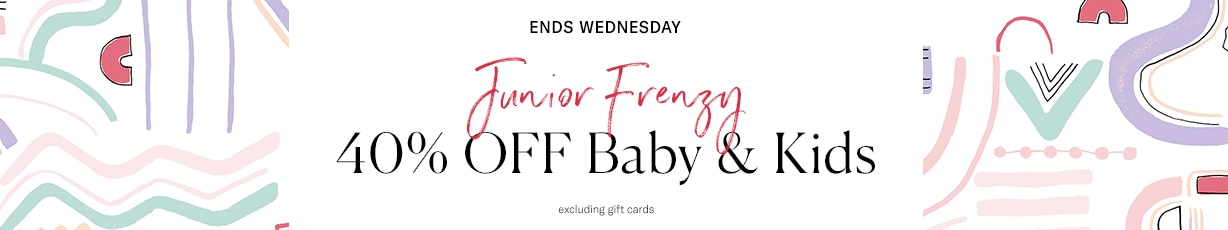 Click Frenzy Junior - 40% Off Sheridan Baby & Kids Collections