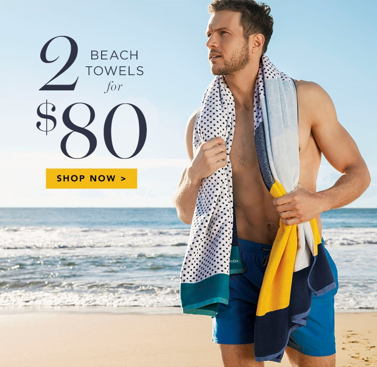 2 for $80 Beach Towel Sale